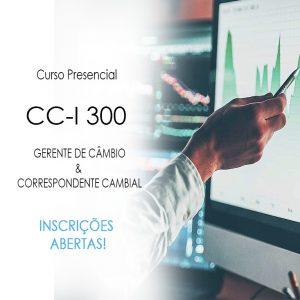 CC-I 300 – GERENTE DE CÂMBIO & CORRESPONDENTE CAMBIAL