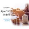 aprenda a investir , curso aprenda a investir , investimentos