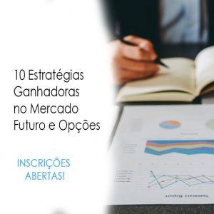 10 Estratégias Ganhadoras no Mercado Futuro e Opções